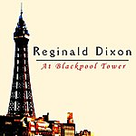 Reginald Dixon At Blackpool Tower