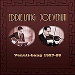 Eddie Lang Venuti-Lang 1927-28