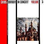 Chris Barber In Concert, Vol. 3