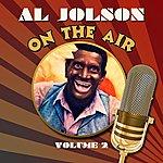 Al Jolson On The Air, Vol. 2