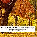 Paris Conservatoire Orchestra Mendelssohn & Mozart: Violin Concertos