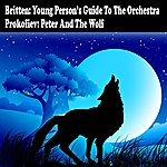 Concertgebouw Orchestra of Amsterdam Britten: Young Person's Guide To The Orchestra And Prokiev: Peter And The Wolf