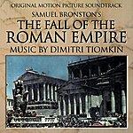 Dimitri Tiomkin The Fall Of The Roman Empire - Original Motion Picture Soundtrack
