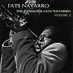 Fats Navarro The Fabulous Fats Navarro, Vol. 2