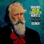 Jascha Heifetz Brahms: Concerto In D