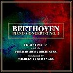 Edwin Fischer Beethoven: Piano Concerto No. 5
