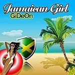 Gideon Jamaican Girl - Single