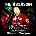 Assassin Champion / Party Girl (Feat. Eleanor Duggan) - Ep