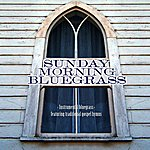 Craig Duncan Sunday Morning Bluegrass: Instrumental Bluegrass Featuring Traditional Gospel Hymns