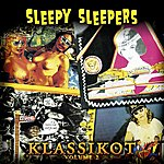 Sleepy Sleepers Klassikot Volume 2
