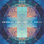NewSong Swallow The Ocean