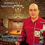 Eyran Katsenelenbogen Arabesque No. 1 (Live In Jordan Hall)