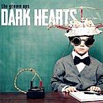 The Grown Ups Dark Hearts