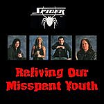 Spider Reliving Our Misspent Youth
