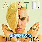 Austin Generation Naughty