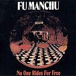 Fu Manchu No One Rides For Free