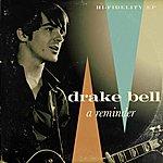 Drake Bell A Reminder