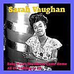 Sarah Vaughan Baby Won't You Please Come Home
