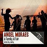 Angel Moraes A Family Affair