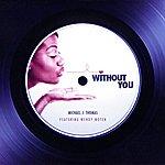 Michael J. Thomas Without You (Single)