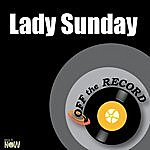 Off The Record Lady Sunday - Single