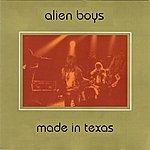 Alien Boys Made In Texas (Live Austin 92)