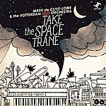 Mark De Clive-Lowe Take The Space Trane