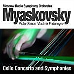 Moscow Radio Symphony Orchestra Myaskovsky: Cello Concerto And Symphonies