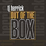 T.J. Herrick Out Of The Box