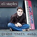 Eli Staples Grand Theft Auto