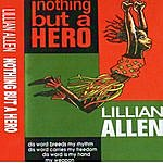 Lillian Allen Nothing But A Hero