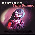 Yma Sumac The Exotic Lure Of Yma Sumac