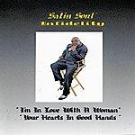 Satin Soul Infidelity