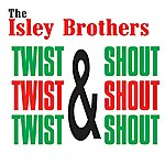 The Isley Brothers Twist & Shout
