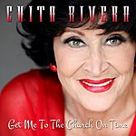 Chita Rivera Get Me To The Church On Time