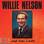 Willie Nelson ...And Then I Wrote