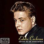 Eddie Cochran Never To Be Forgotten