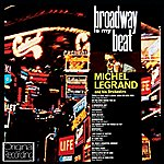 Michel Legrand Broadway Is My Beat