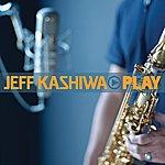 Jeff Kashiwa Play