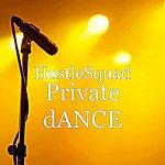 Hustle Squad Private Dance