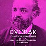 Berlin Philharmonic Orchestra Dvorak: Carneval Ouverture
