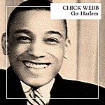 Chick Webb Go Harlem