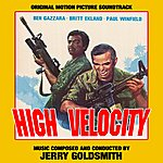 Jerry Goldsmith High Velocity - Original Soundtrack Recording