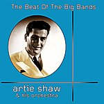 Artie Shaw & His Orchestra The Beat Of The Big Bands
