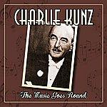 Charlie Kunz The Music Goes Round
