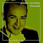 Jimmy Dorsey Parade