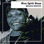 Bessie Smith Blue Spirit Blues