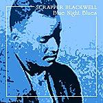 Scrapper Blackwell Blue Night Blues