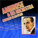Ambrose & His Orchestra Midnight In Mayfair