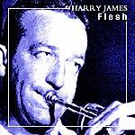 Harry James Flash